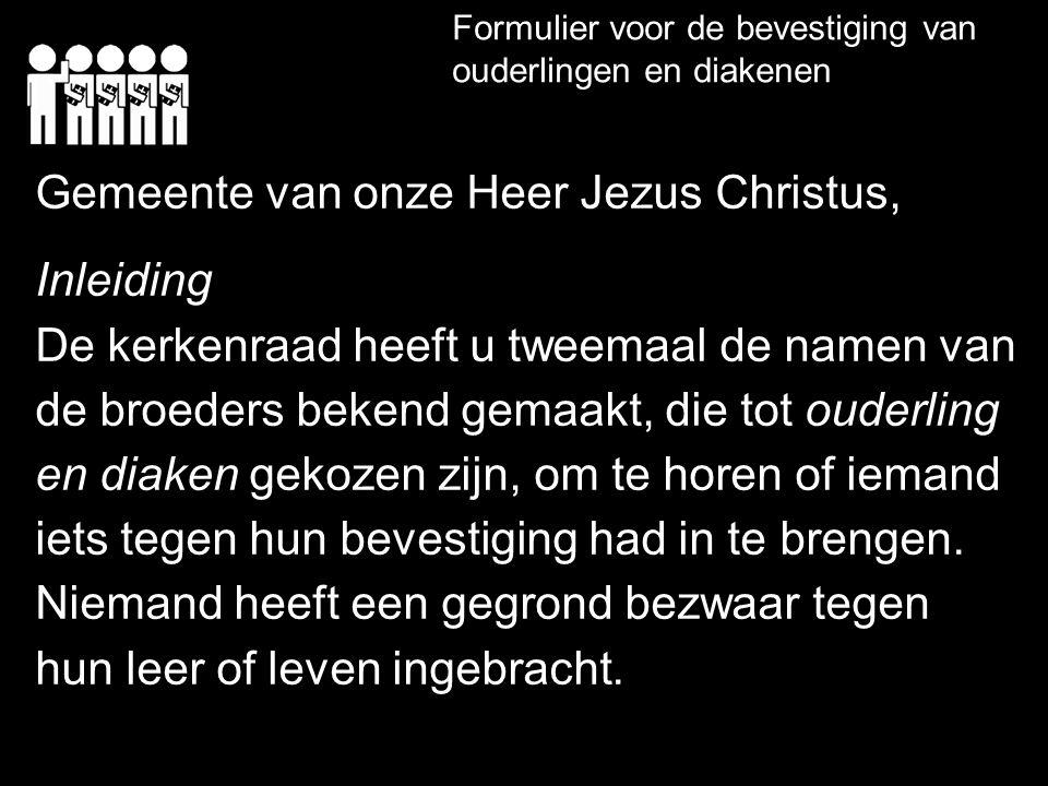 Gemeente van onze Heer Jezus Christus, Inleiding