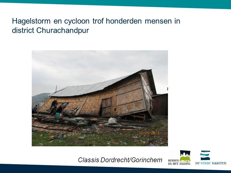 Hagelstorm en cycloon trof honderden mensen in district Churachandpur