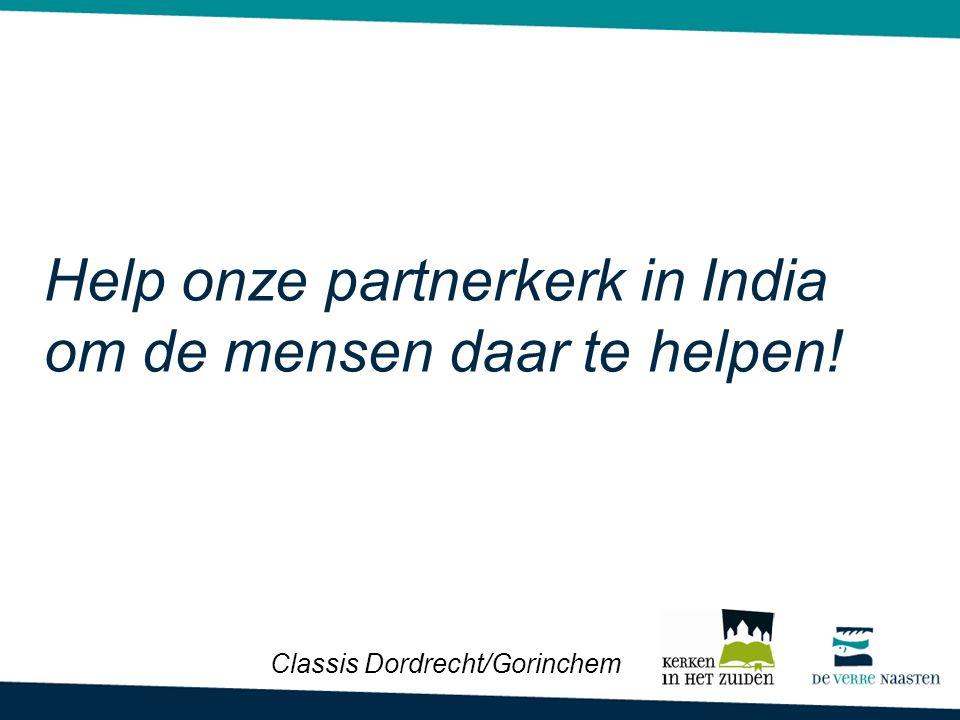 Help onze partnerkerk in India om de mensen daar te helpen!