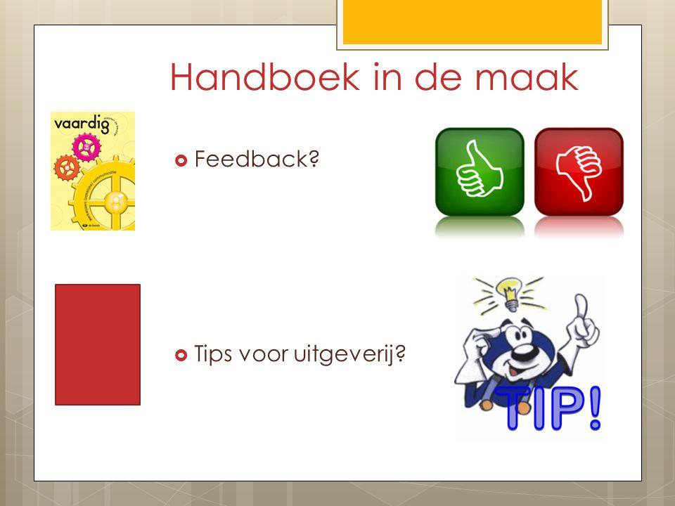 Handboek in de maak Feedback Tips voor uitgeverij