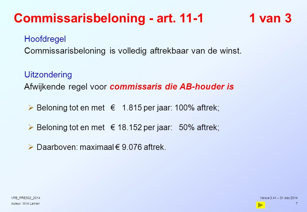 Commissarisbeloning - art. 11-1 1 van 3