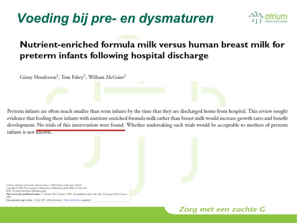 Voeding bij pre- en dysmaturen