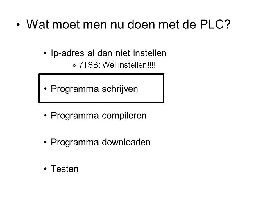 Wat moet men nu doen met de PLC