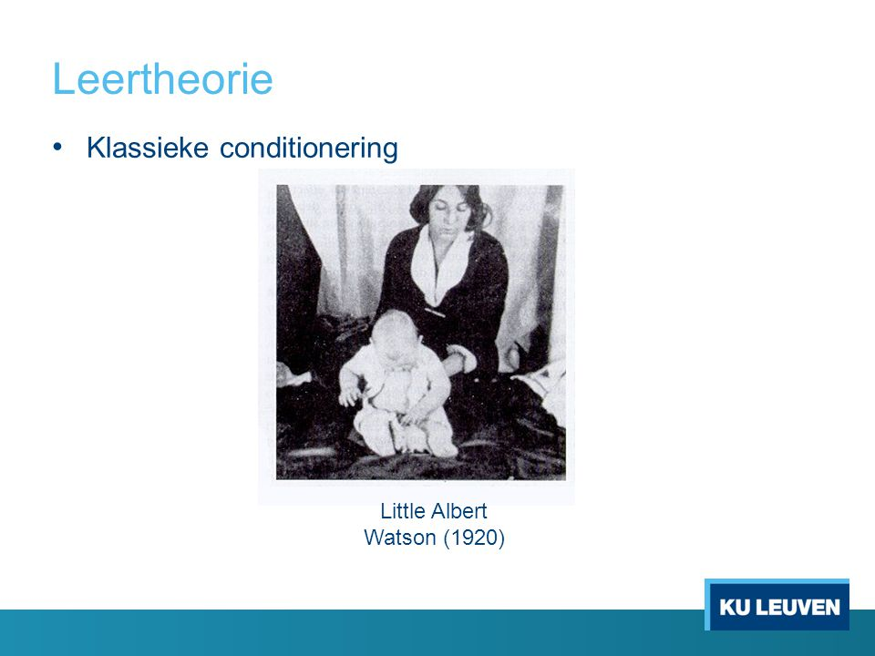 Leertheorie Klassieke conditionering Little Albert Watson (1920)