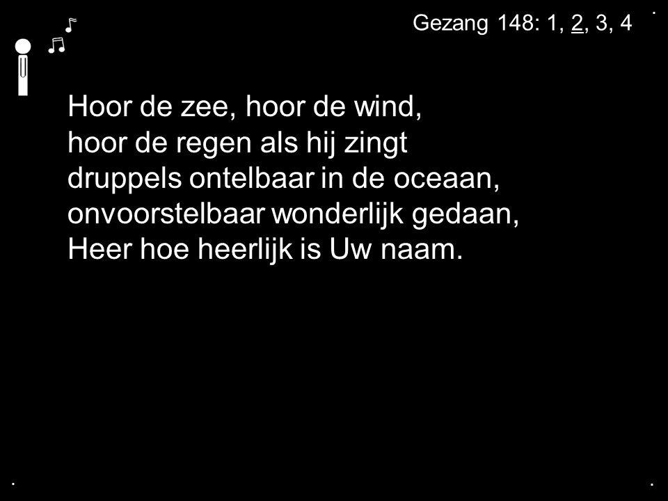 hoor de regen als hij zingt druppels ontelbaar in de oceaan,