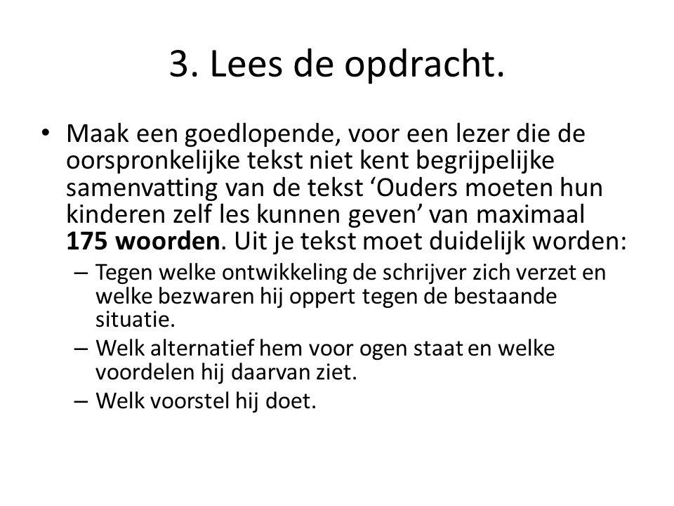 3. Lees de opdracht.