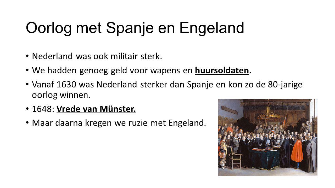 Oorlog met Spanje en Engeland