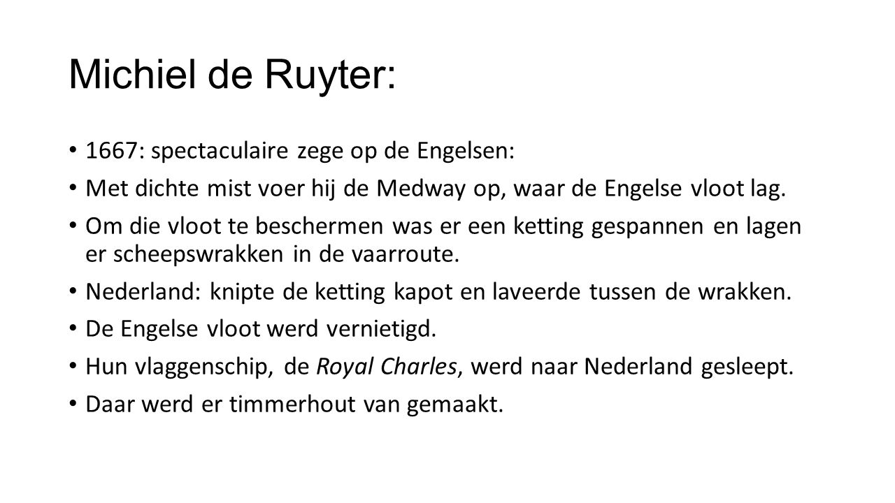 Michiel de Ruyter: 1667: spectaculaire zege op de Engelsen: