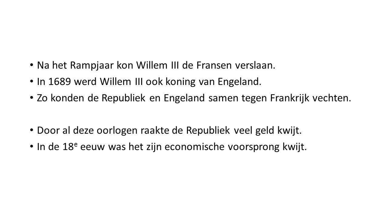Na het Rampjaar kon Willem III de Fransen verslaan.