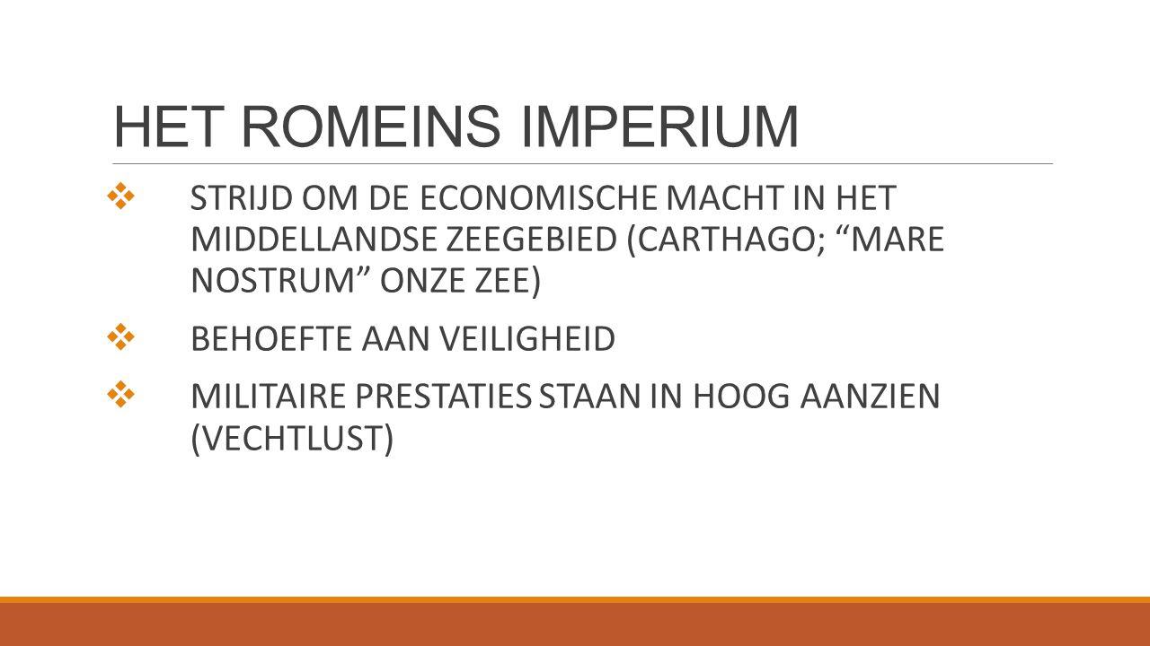 HET ROMEINS IMPERIUM STRIJD OM DE ECONOMISCHE MACHT IN HET MIDDELLANDSE ZEEGEBIED (CARTHAGO; MARE NOSTRUM ONZE ZEE)