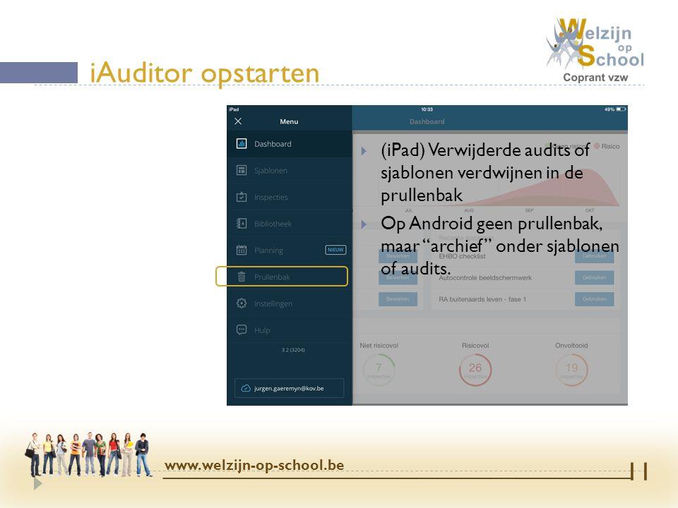 iAuditor opstarten (iPad) Verwijderde audits of sjablonen verdwijnen in de prullenbak.