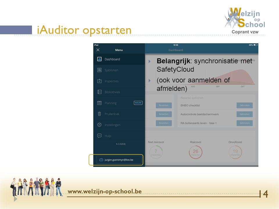 iAuditor opstarten Belangrijk: synchronisatie met SafetyCloud
