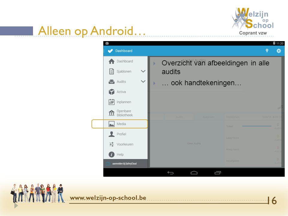 Alleen op Android… Overzicht van afbeeldingen in alle audits