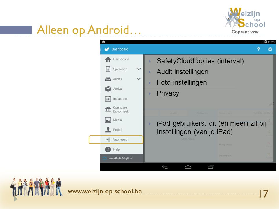 Alleen op Android… SafetyCloud opties (interval) Audit instellingen