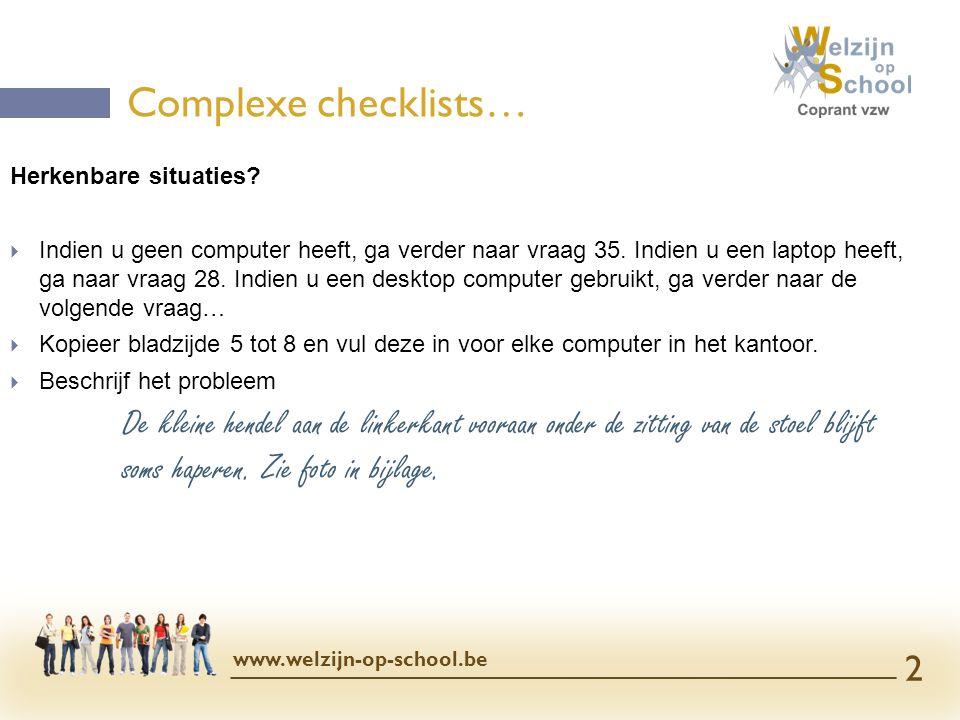 Complexe checklists… Herkenbare situaties