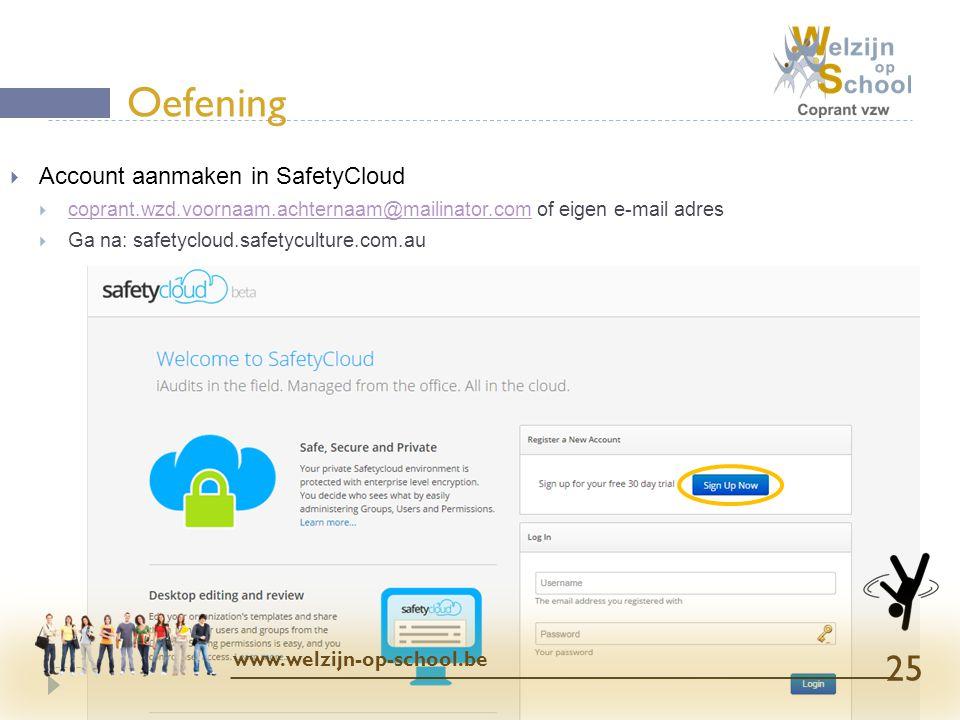 Oefening Account aanmaken in SafetyCloud www.welzijn-op-school.be