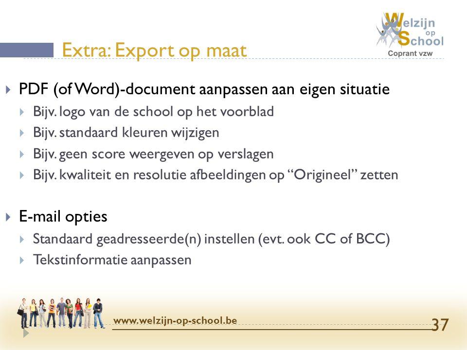 Extra: Export op maat PDF (of Word)-document aanpassen aan eigen situatie. Bijv. logo van de school op het voorblad.