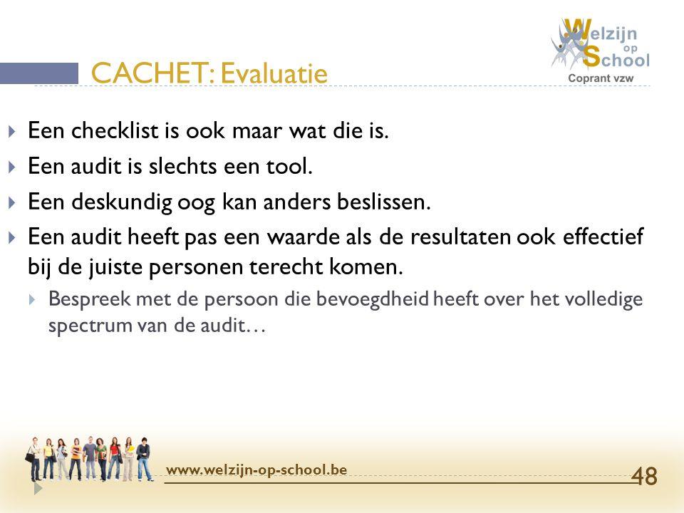 CACHET: Evaluatie Een checklist is ook maar wat die is.