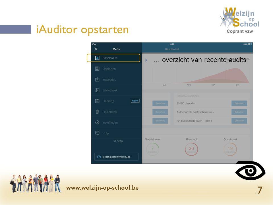 iAuditor opstarten … overzicht van recente audits