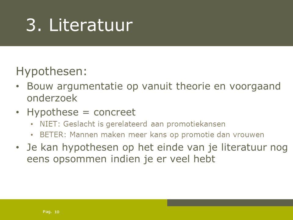 3. Literatuur Hypothesen: