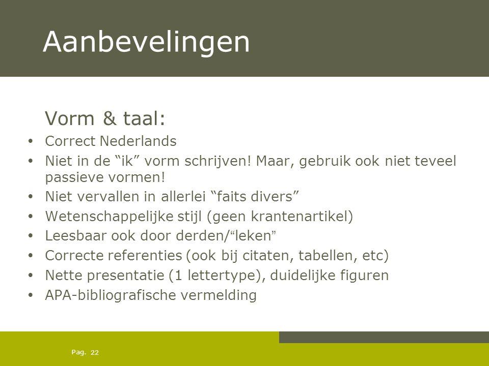 Aanbevelingen Vorm & taal: Correct Nederlands