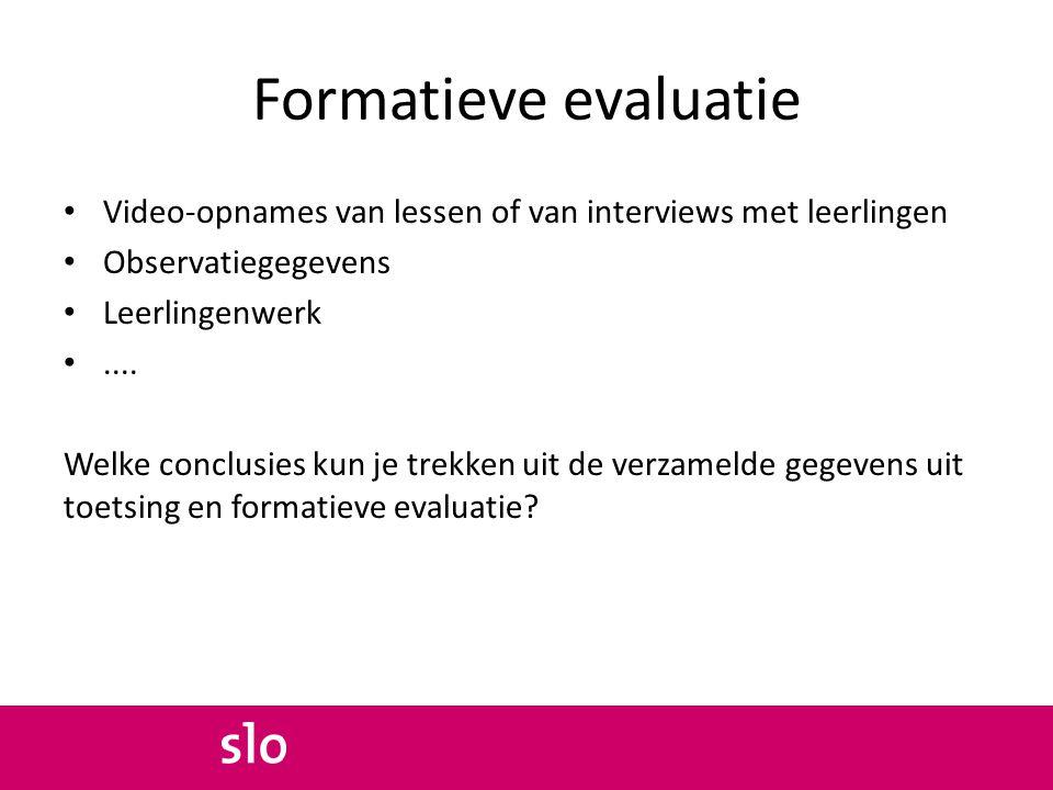 Formatieve evaluatie Video-opnames van lessen of van interviews met leerlingen. Observatiegegevens.