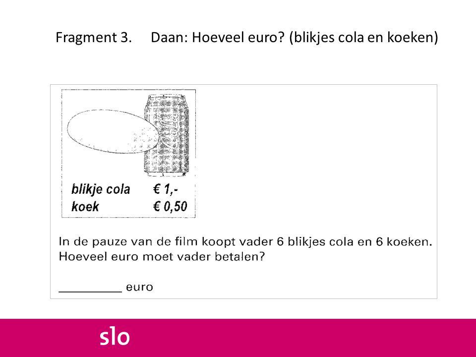 Fragment 3. Daan: Hoeveel euro (blikjes cola en koeken)