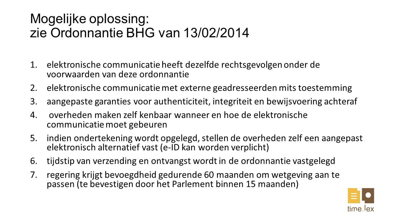 Mogelijke oplossing: zie Ordonnantie BHG van 13/02/2014