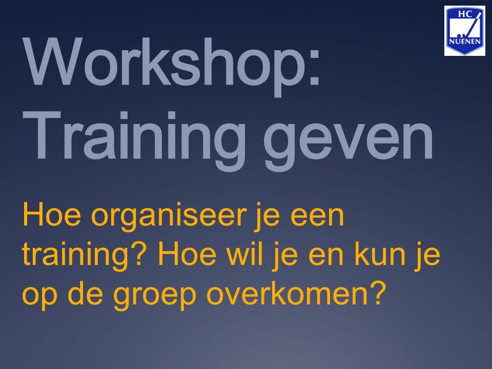 Workshop: Training geven