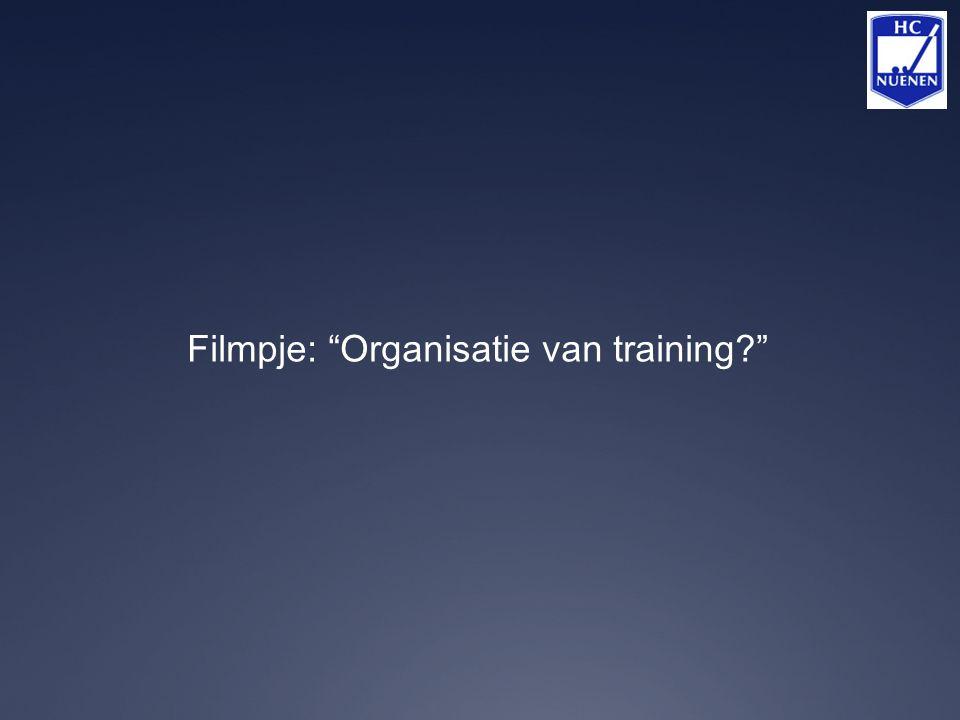 Filmpje: Organisatie van training