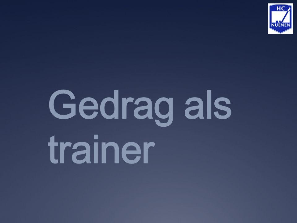 Gedrag als trainer