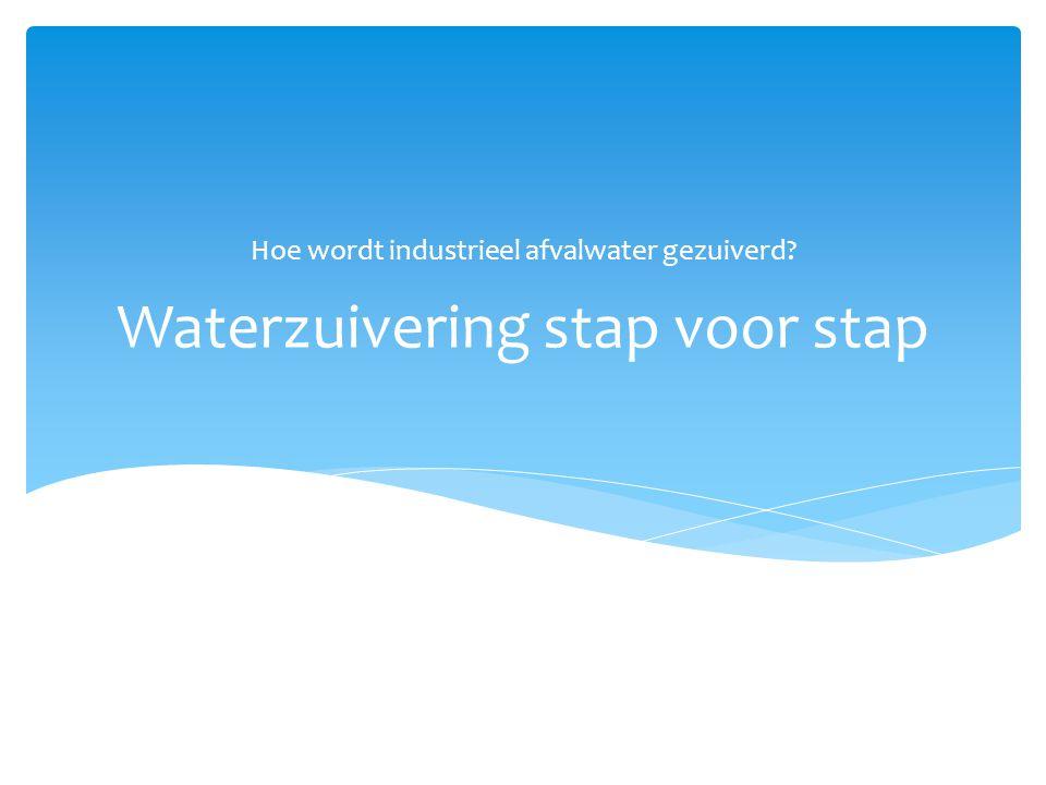 Waterzuivering stap voor stap