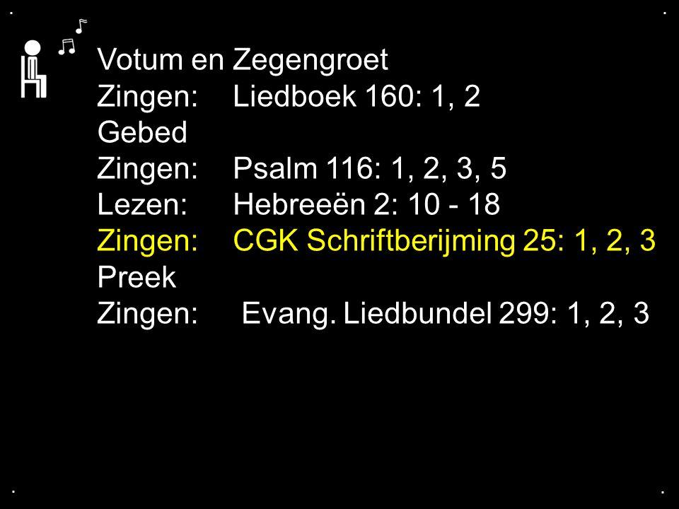 Zingen: CGK Schriftberijming 25: 1, 2, 3 Preek