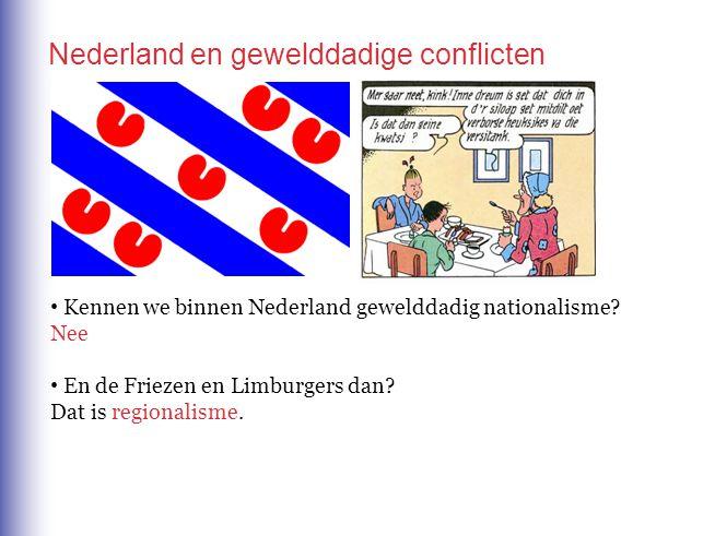 Nederland en gewelddadige conflicten