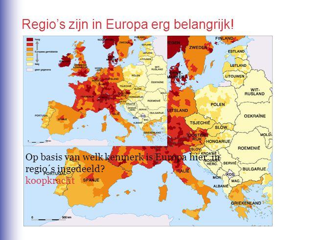 Regio's zijn in Europa erg belangrijk!
