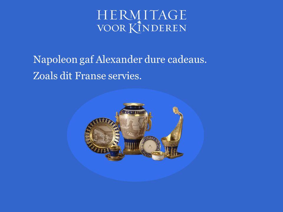 Napoleon gaf Alexander dure cadeaus.