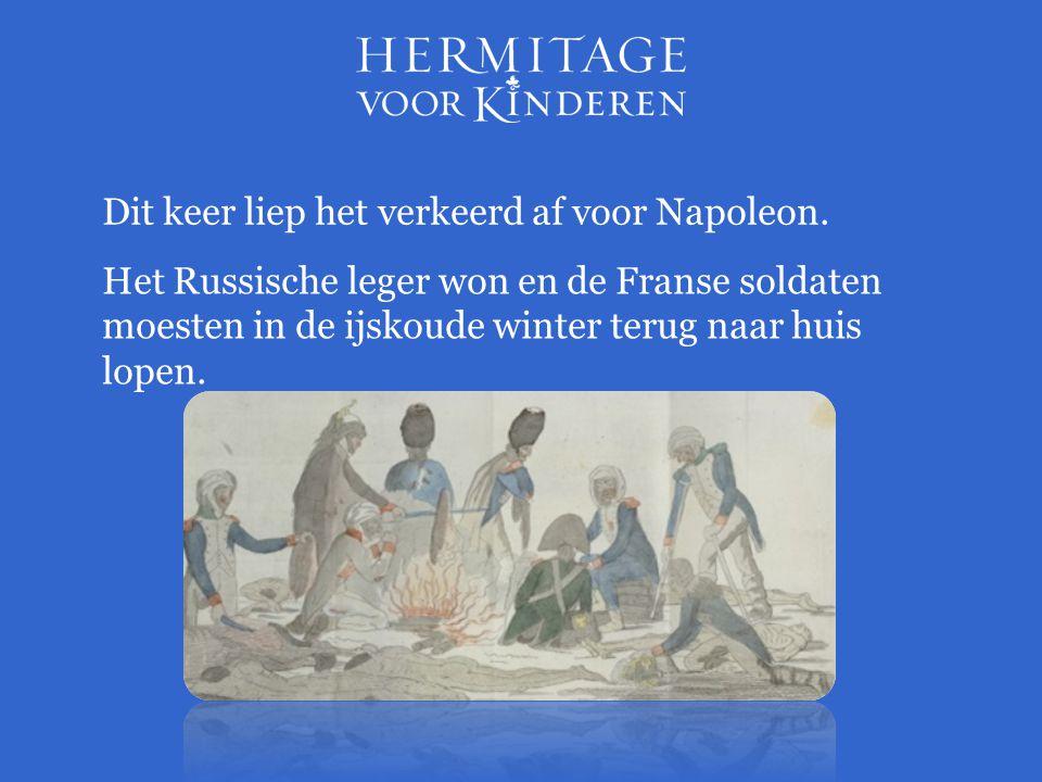 Dit keer liep het verkeerd af voor Napoleon.