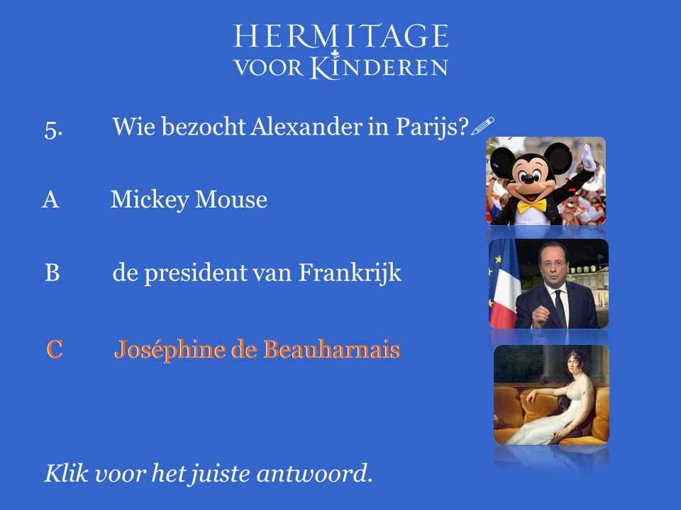 5. Wie bezocht Alexander in Parijs 