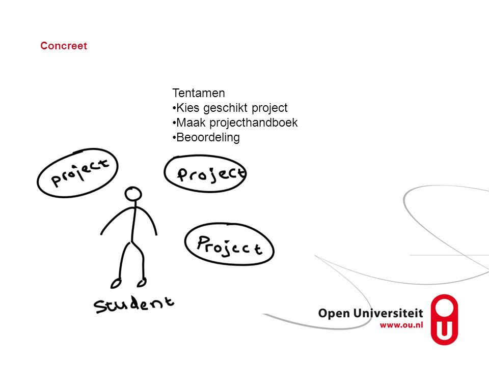 Tentamen Kies geschikt project Maak projecthandboek Beoordeling