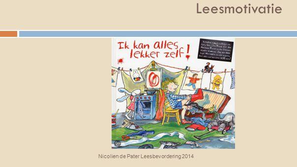 Leesmotivatie Nicolien de Pater Leesbevordering, 2013