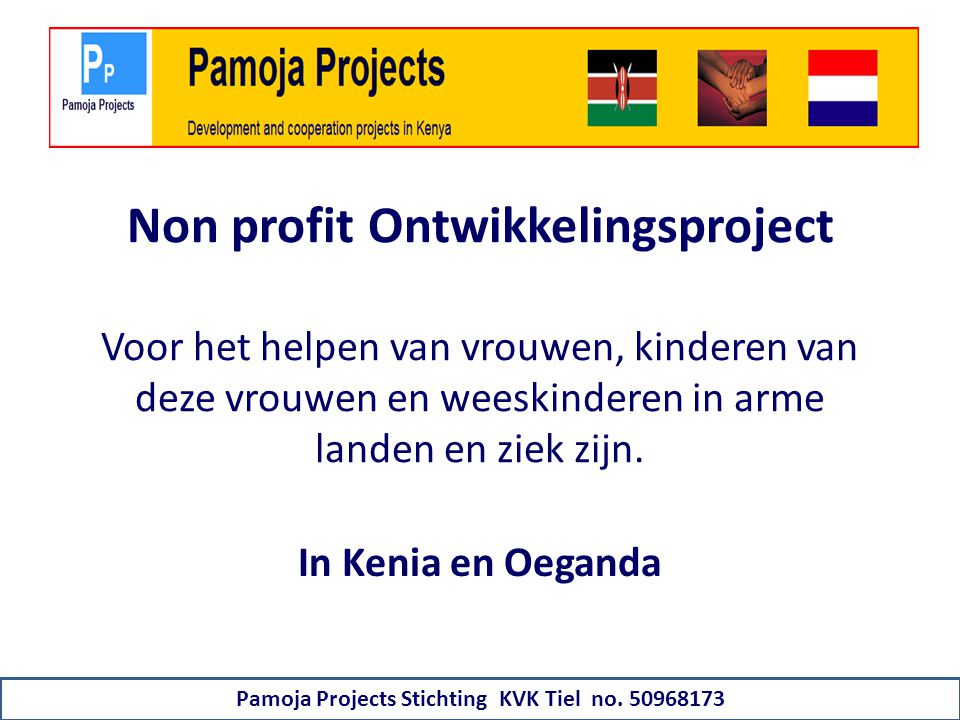Pamoja Projects Stichting KVK Tiel no. 50968173