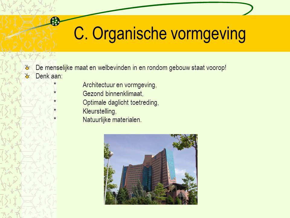 C. Organische vormgeving
