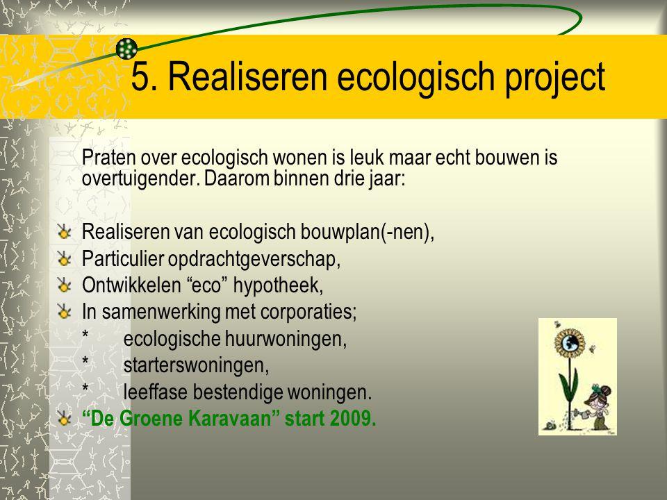 5. Realiseren ecologisch project