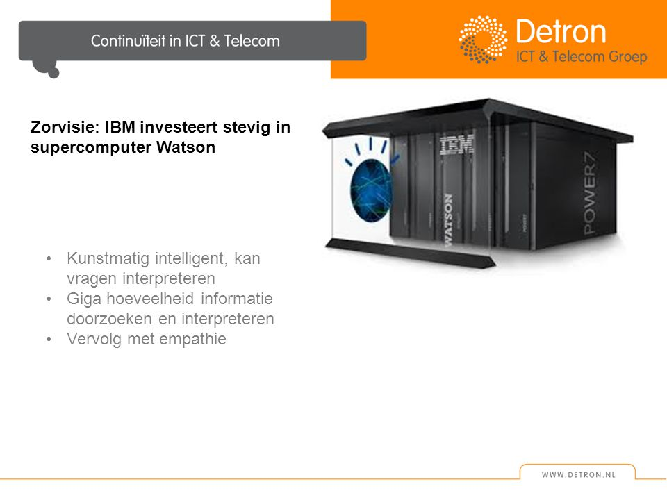 Zorvisie: IBM investeert stevig in supercomputer Watson