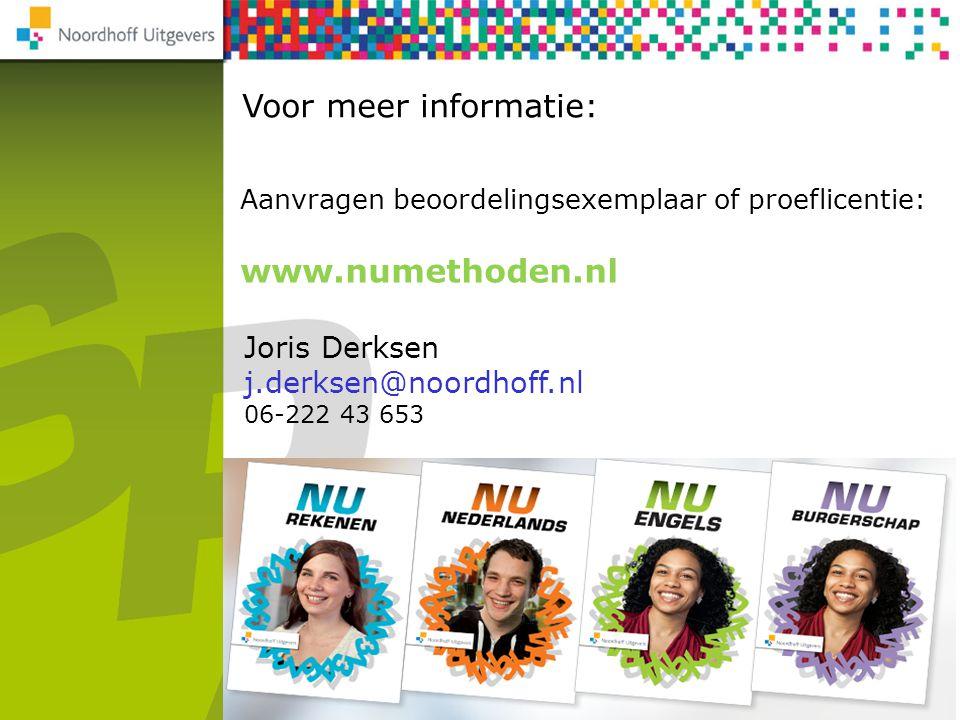 Voor meer informatie: www.numethoden.nl Joris Derksen