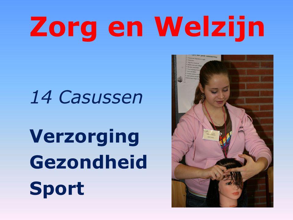 Zorg en Welzijn 14 Casussen Verzorging Gezondheid Sport