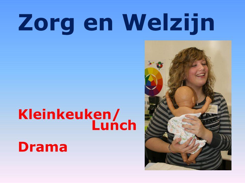 Zorg en Welzijn Kleinkeuken/ Lunch Drama