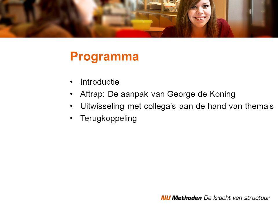 Programma Introductie Aftrap: De aanpak van George de Koning