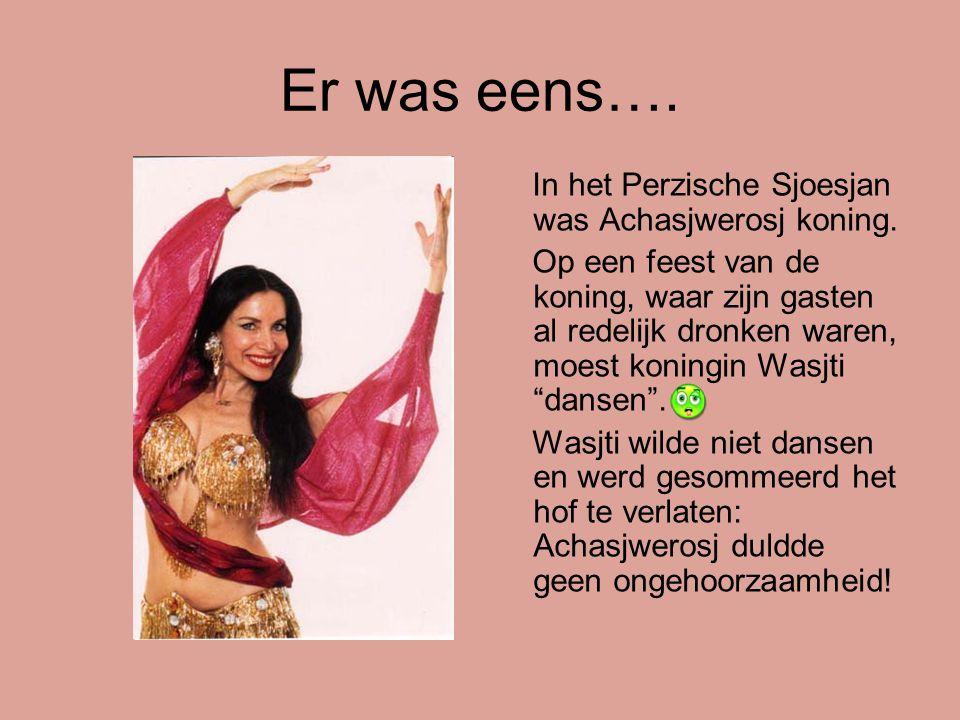 Er was eens…. In het Perzische Sjoesjan was Achasjwerosj koning.