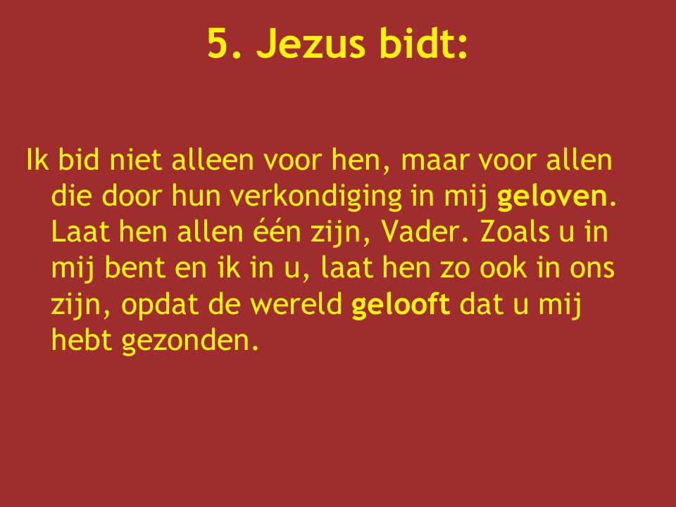 5. Jezus bidt: